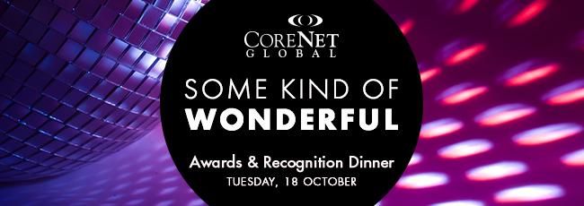 CoreNet Global Some Kind of Wonderful Awards & Recognition Dinner banner